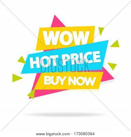 Sale sticker with sign wow hot price buy now for special offer, advertisement tag, sale, big sale, mega sale, hot price, discount poster isolated on white background. Vector Illustration