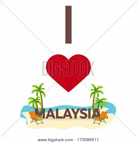 I Love Malaysia. Travel. Palm, Summer, Lounge Chair. Vector Flat Illustration.