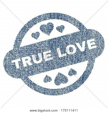 True Love Stamp Seal vector textured icon for overlay watermark stamps. Blue jeans fabric vectorized texture. Symbol with unclean design. Blue ink rubber seal stamp with fiber textile structure.