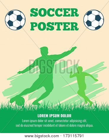 Soccer players vector poster template. Silhouette soccer players with ball illustration