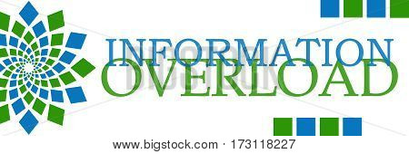 Information overload text written over green blue background.
