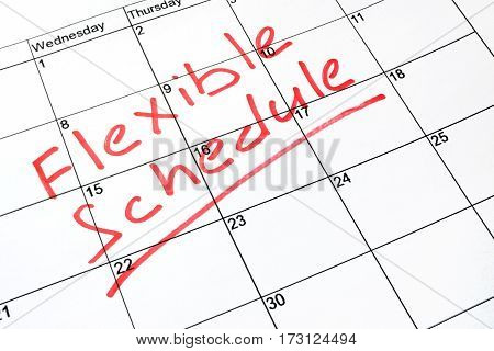 A Flexible schedule written on a calendar.