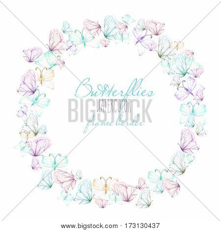 Circle frame, wreath with watercolor tender butterflies, hand drawn on a white background,  invitation, greeting card, wedding design