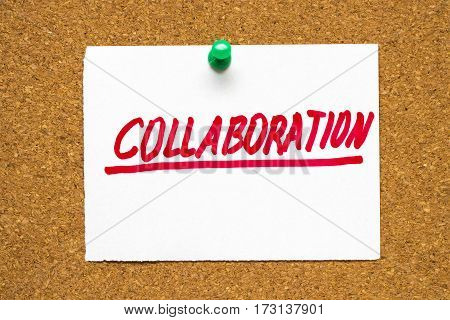 Collaborate Written By Hand, Hand Writing On Corkboard