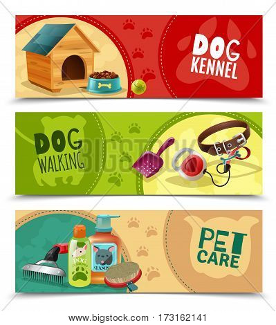 Pet care 3 funny colorful horizontal banners petsshop advertising  bookmarks collection with dog kennel isolated vector illustration