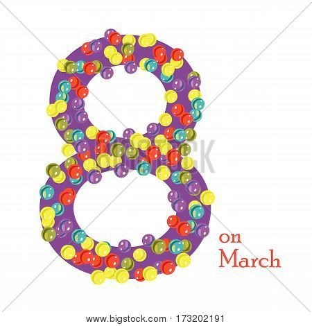 8 March from glass beads. 8 March Women's Day greeting card template.