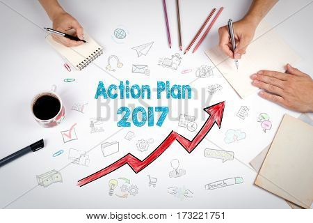 Action Plan 2017 Concept. The meeting at the white office table.