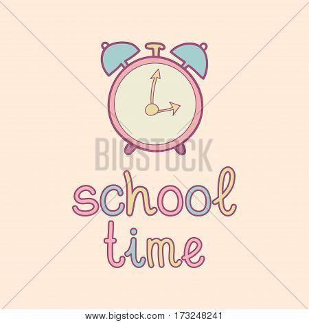 Vector illustration of cute vintage alarm clock and text School time. Children education icon. Knowledge day design concept. Cute school background.