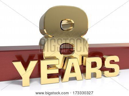 Golden digit eight and the word  years. 3D illustration