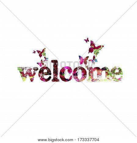 Colorful Welcome inscription vector illustration. Welcome typographic background. Welcome text design isolated. Calligraphic greeting vector for poster, brochure, invitation, banner, flyer, card