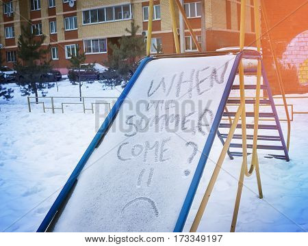 children's slide with th words ''when will summer come'' summer concept tired of