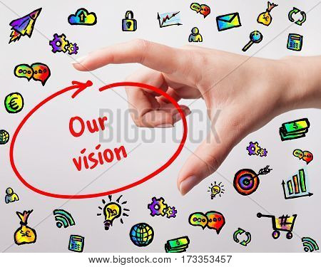 Technology, Internet, Business And Marketing. Young Business Woman Writing Word: Our Vision