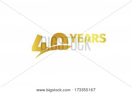 Isolated golden color number 40 with word years icon on white background, birthday anniversary greeting card element vector illustration