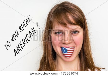 Do You Speak American? Woman With Flag On The Tongue