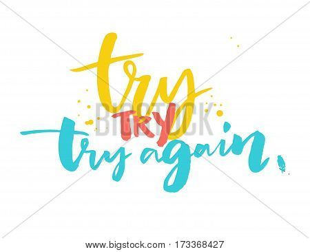 Try again - motivational saying, typography design for sport motivation posters and t-shirts.