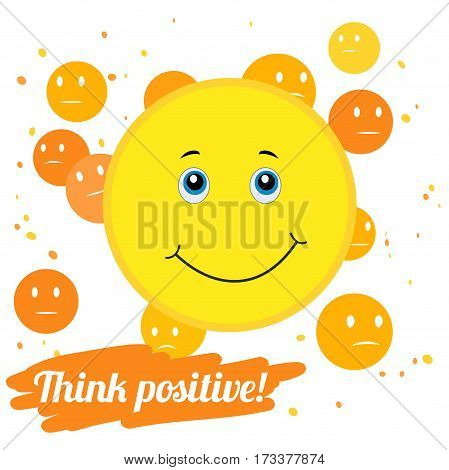 Vector illustration - Think positively. Be positive. Smile for Your layout.
