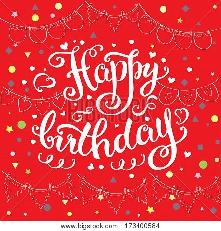 Happy Birthday Card, Hand Drawn Ettering On Red Background