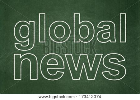 News concept: text Global News on Green chalkboard background