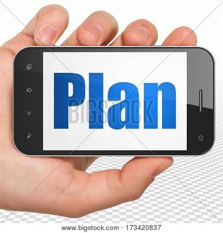 Business concept: Hand Holding Smartphone with blue text Plan on display, 3D rendering