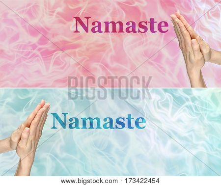 Namaste Praying Hands with incense banners x 2 - Female hands in prayer position with the word Namaste floating beside one on blue, one on pink smokey incense backgrounds with plenty of copy space