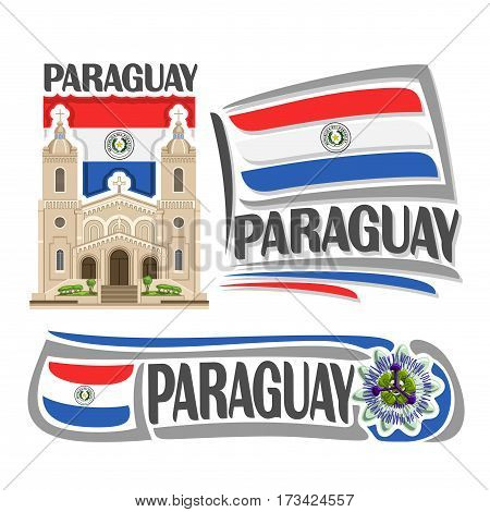 Vector logo Paraguay, 3 isolated images: Catedral Nuestra Senora in Encarnacion on national state Paraguayan Flag, architecture symbol of paraguayan republic, simple flag paraguay near passion flower.