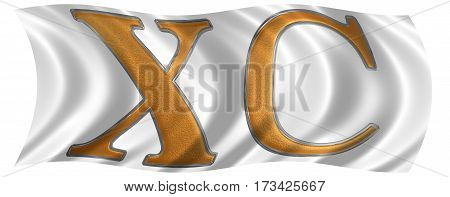 In The Wind Fluttering The Flag With Roman Numeral Xc, Nonaginta, 90, Ninety, Isolated On White Back