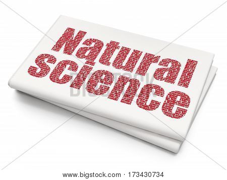 Science concept: Pixelated red text Natural Science on Blank Newspaper background, 3D rendering