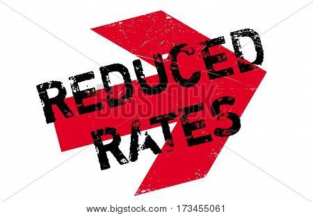 Reduced Rates rubber stamp. Grunge design with dust scratches. Effects can be easily removed for a clean, crisp look. Color is easily changed.