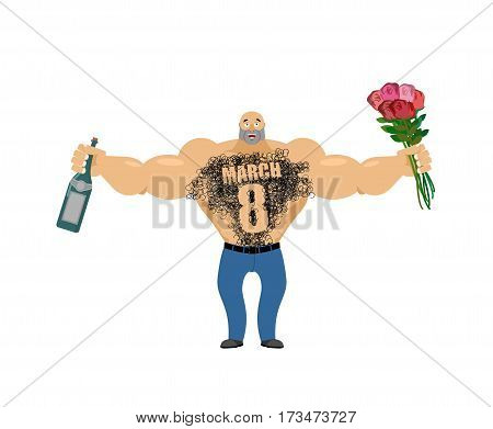 March 8. Brutal Macho Congratulate. Bottle Of Wine And Bouquet Of Roses. Male Torso With Hair. Epila