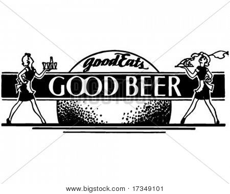 Good Eats Good Beer - Retro Ad Art Banner