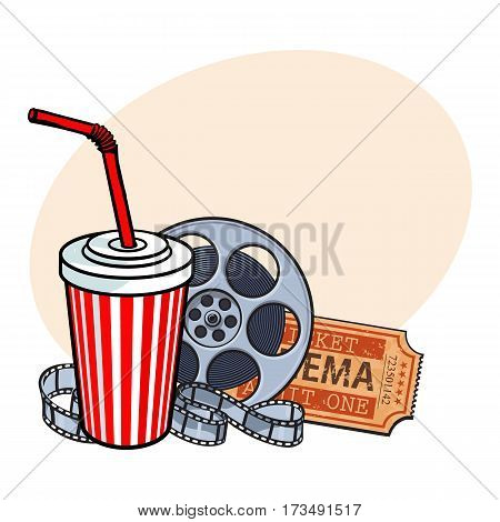 Cinema attributes - retro style film reel, ticket and soda water in paper cup, sketch vector illustration with place for text. Drink in paper cup, film reel, ticket, cinema attribute, object