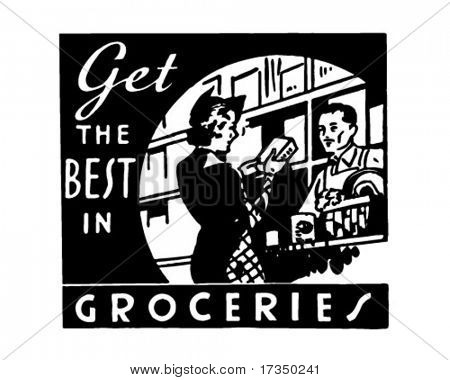 Get The Best In Groceries - Retro Ad Art Banner