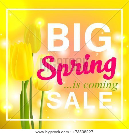 Spring is coming with Big sale, spring flower yellow tulip. Vector illustration for advertising new product, announcement other events.
