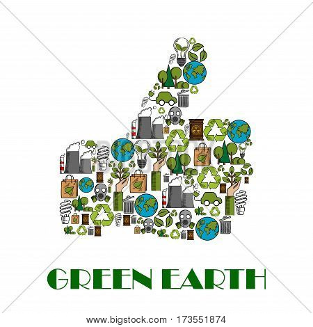 Green Earth nature ecology concept. Thumbs up symbol for environment protection designed of planet protection, recycling items, gasoline drop, water, car and bicycle, green energy sources, light bulb