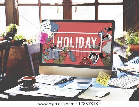 Holiday Trip Enjoyment Vacation Break