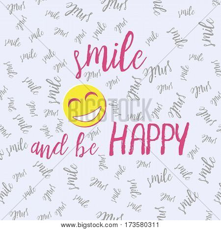 Motivational card with flat yellow smiling face and phrase Smile and be happy on grey background with many elements of word smile. International Day of Happiness. Vector illustration