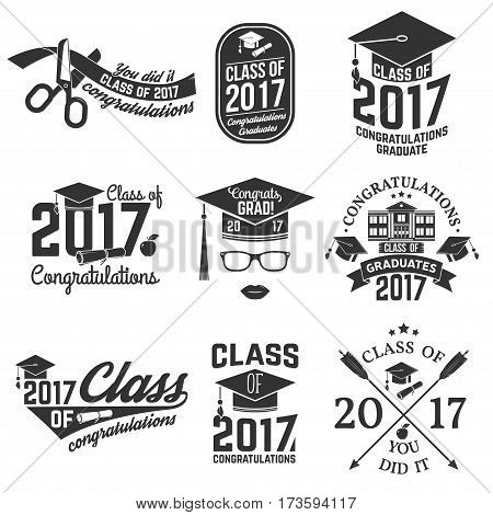 Set of Vector Class of 2017 badges. Concept for shirt, print, seal, overlay or stamp, greeting, invitation card. Typography design- stock vector. Graduation design with hut and text Class of.