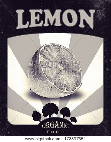 Flyer with lemon drawn by hand with pencil. Retro design. Drawing with crayons. Fresh tasty fruit painted from nature. Tinted black and white