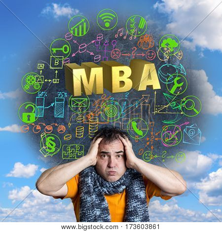 Adult man with troubled facial expression is clasping his head with both hands in desperation. A golden MBA sign is emerging from a dream cloud full of hand drawings and business icons. Conceptual.