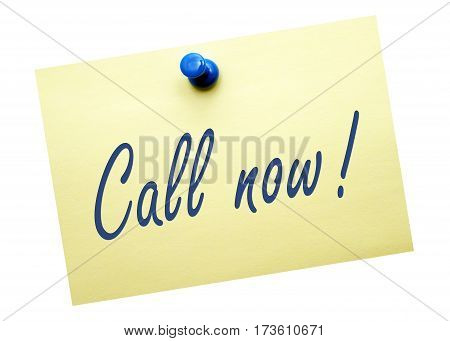 Call now - note paper with text on white background