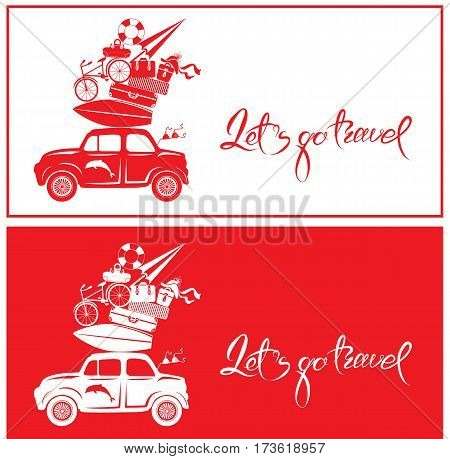 Seasonal card with small and cute retro travel car with luggage on red and white background. Calligraphic handwritten text Let`s go travel. Element for summer greeting cards posters and t-shirts printing.