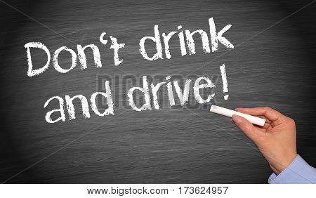 Do not drink and drive - female hand writing text