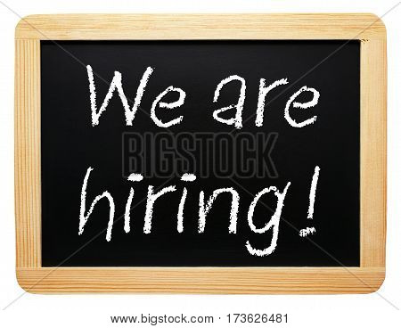 We are hiring - chalkboard with text on white background