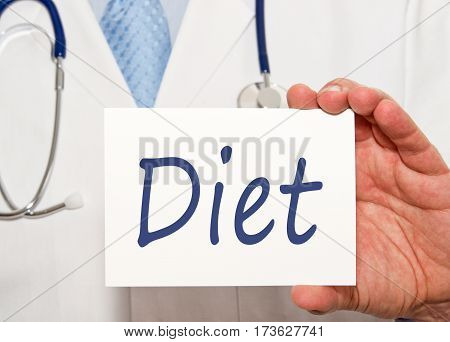 Diet - Doctor holding sign with text in his hand