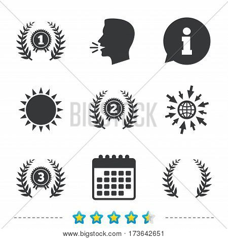Laurel wreath award icons. Prize for winner signs. First, second and third place medals symbols. Information, go to web and calendar icons. Sun and loud speak symbol. Vector
