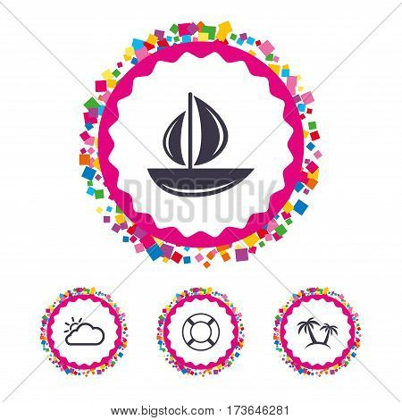 Web buttons with confetti pieces. Travel icons. Sail boat with lifebuoy symbols. Cloud with sun weather sign. Palm tree. Bright stylish design. Vector