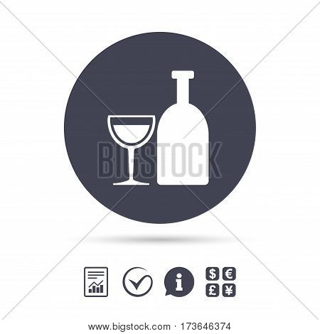 Alcohol sign icon. Drink symbol. Bottle with glass. Report document, information and check tick icons. Currency exchange. Vector