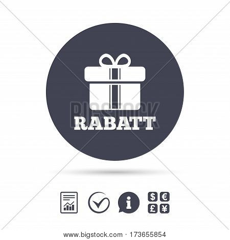 Rabatt - Discounts in German sign icon. Gift box with ribbons symbol. Report document, information and check tick icons. Currency exchange. Vector