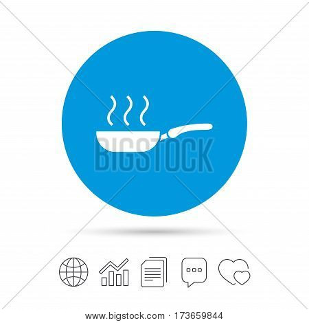 Frying pan sign icon. Fry or roast food symbol. Copy files, chat speech bubble and chart web icons. Vector