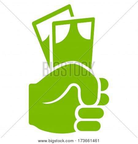 Banknotes Salary Hand vector icon. Flat eco green symbol. Pictogram is isolated on a white background. Designed for web and software interfaces.